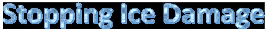 Stopping Ice Damage
